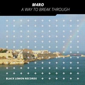 M4RO - A WAY TO BREAK TROUGH